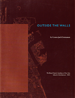 outside the walls